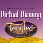 #DisneyMagicMoments: Virtual Viewing: Disney Cruise Line's 'Tangled: The Musical'