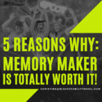 5 Reasons Why Memory Maker is totally worth the extra cash!